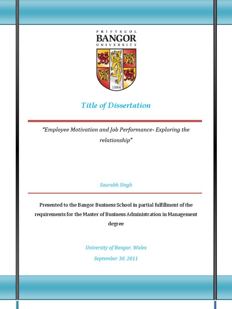 mba dissertation on motivation Factors influencing employee motivation and its impact on employee performance: administration (mba) united states international university - africa.