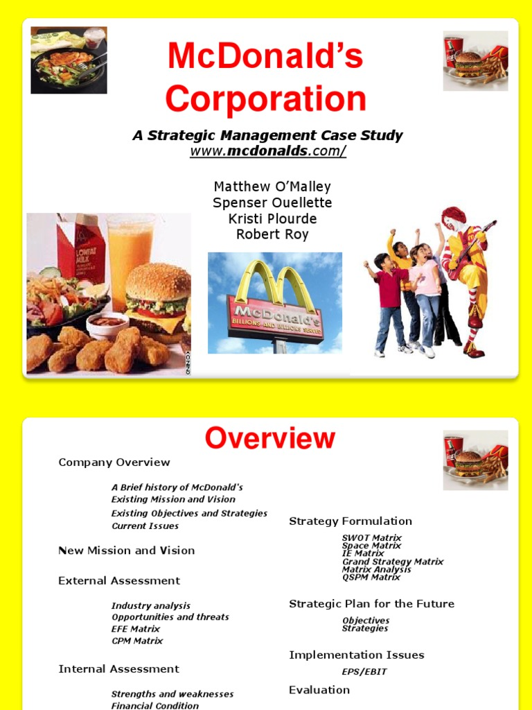 company overview and analysis of mcdonalds Mcdonalds corporation swot analysis author syed s hussain table of contents company overview3 industry analysis, trends, growth, main.