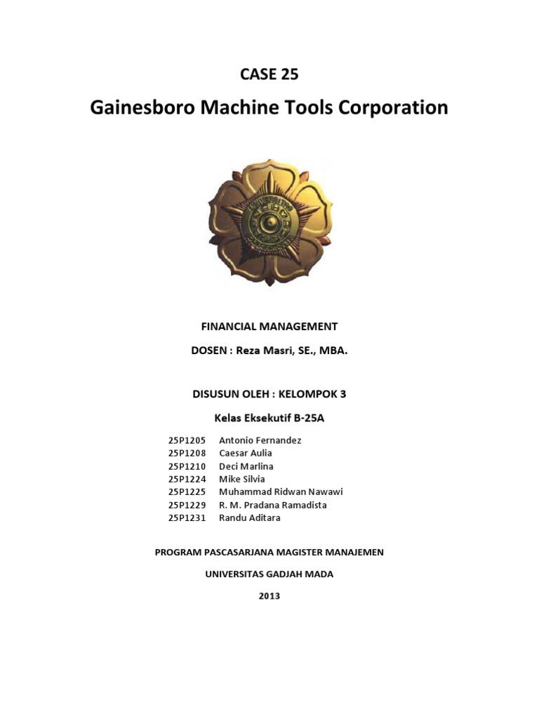 gainesboro machine ashley swenson Ashley swenson, cfo of gainesboro machine tools corporation, needs to decide whether to buy back stock or pay dividend to shareholders.