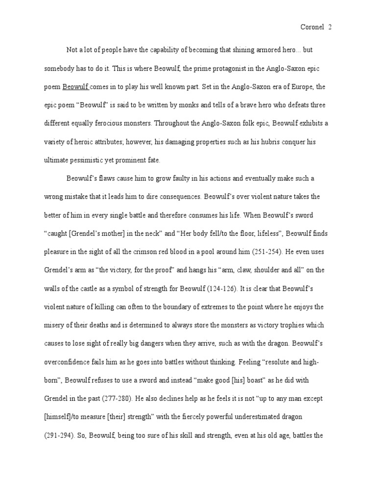 why is beowulf a hero essay Beowulf essay topics is beowulf a selfish hero or not what are the qualities of a good warrior in beowulf how does the wiglaf measure up to this standard.