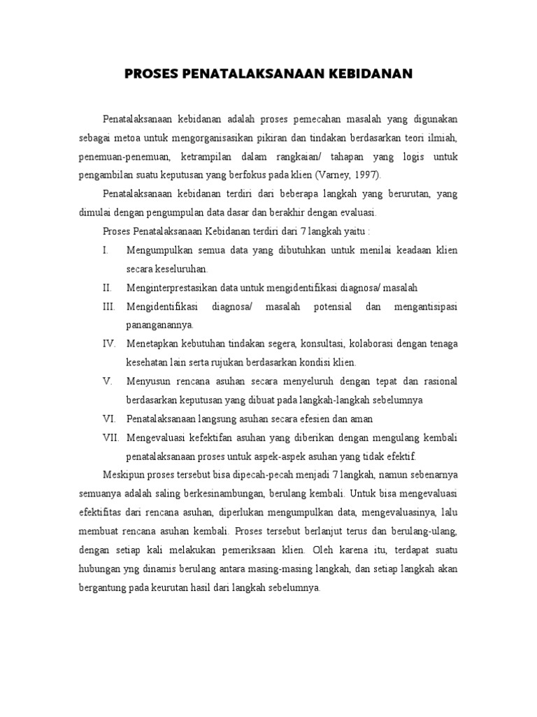 Format asuhan kebidanan persalinan berdasarkan managemen kebidanan (7 langkah varney) asuhan kebidanan persalinan
