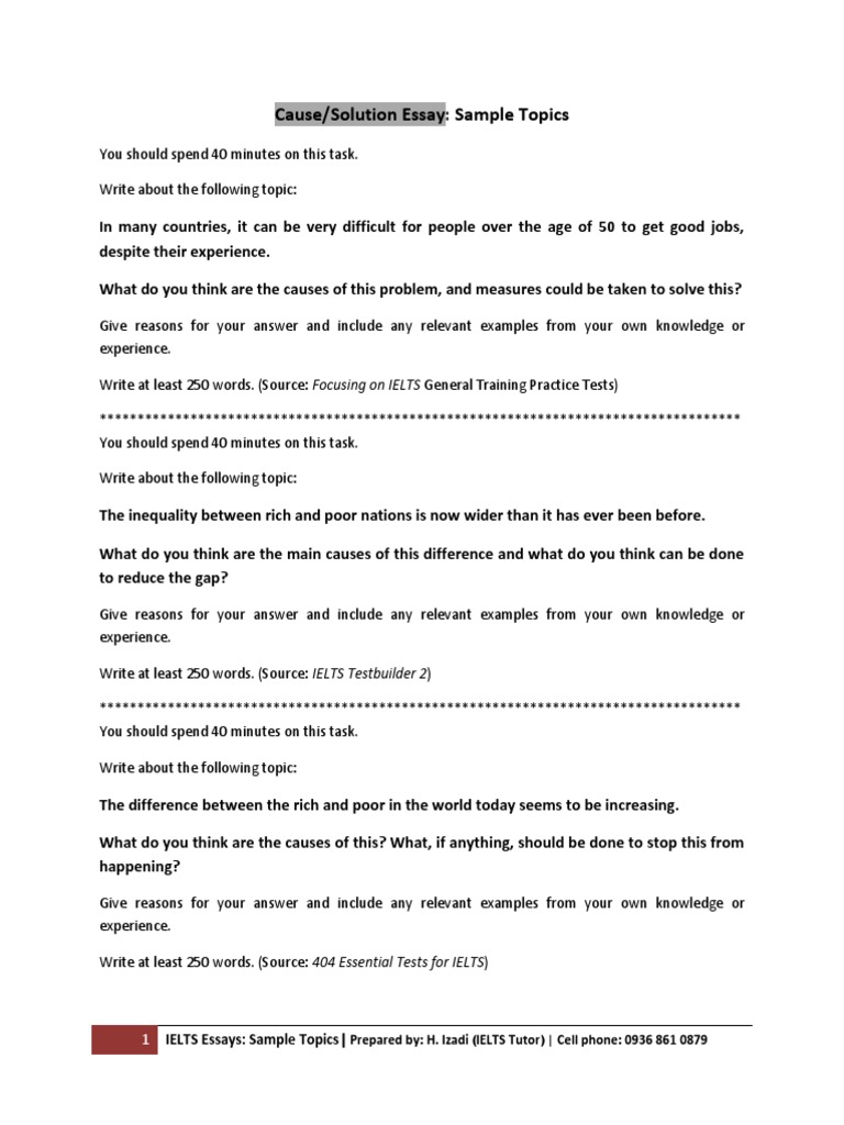 ielts essay problems and solution Sample ielts writing paper – task 2 (example #2) have a look at the sample task 2 question from the ielts writing it is a problem/solution essay.