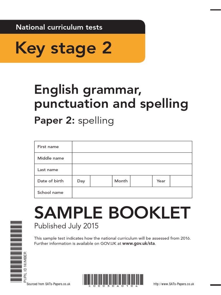 online english grammar test paper English grammar, punctuation and spelling paper 1: questions national curriculum tests key stage 2 first name middle name last name date of birth day month year.