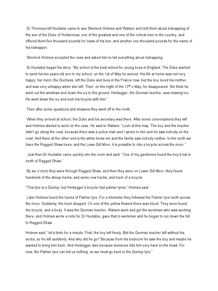 sherlock holmes essay 3 essay At the time the sherlock holmes stories were written there was a large influx of crime, which was becoming uncontrollable, as the small police force did not have.