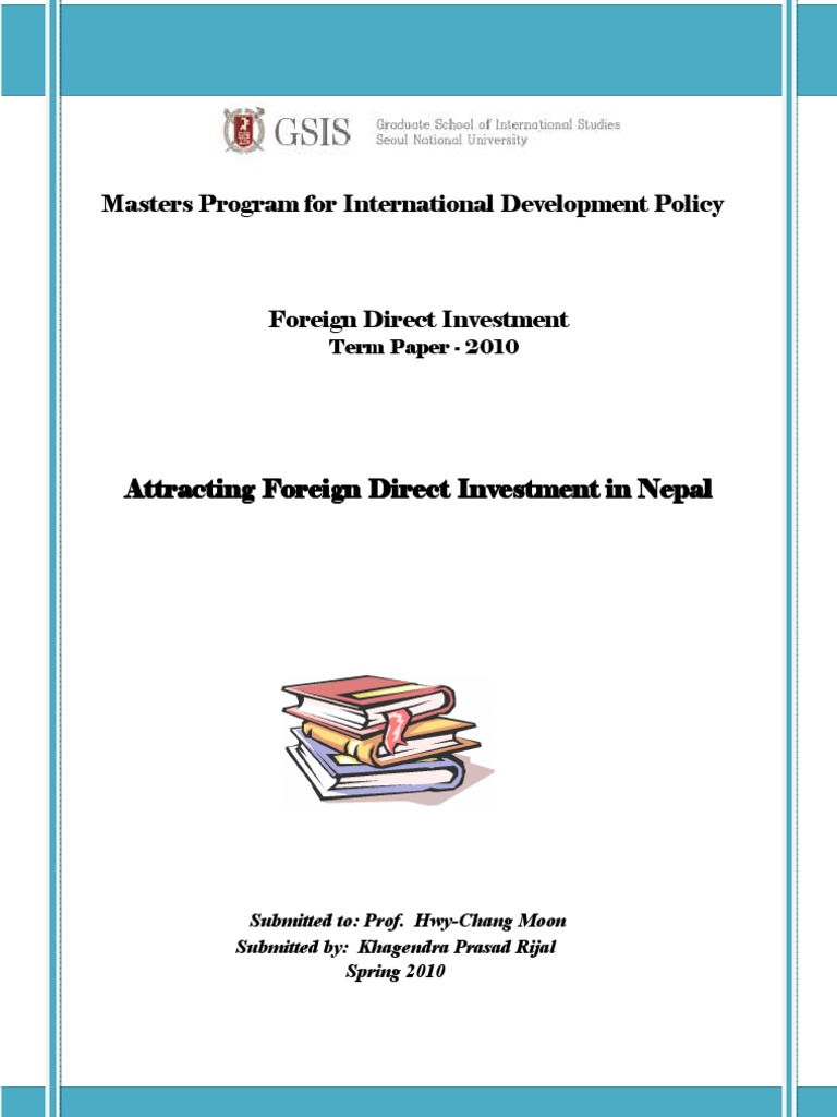 direct foreign investment essay Definition of foreign direct investment (fdi) reasons why firms invest overseas an evaluation of the advantages and disadvantages of foreign direct investment.