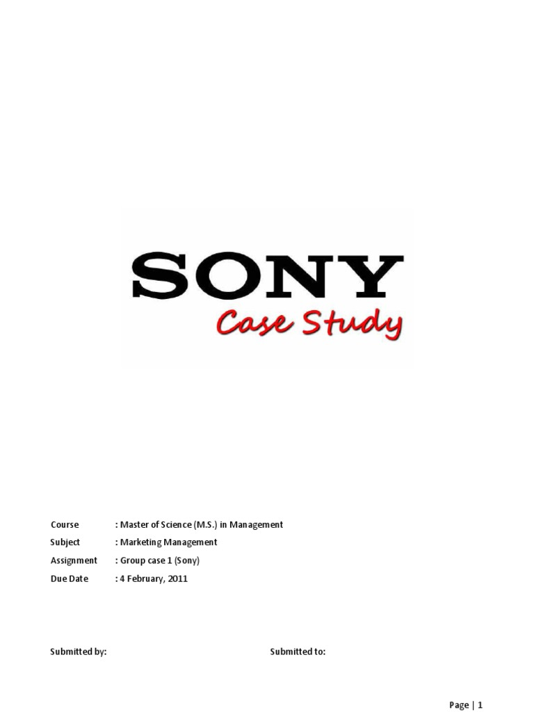 strategy used by sony corporation Report on sony corporation 15249: japan/korea trip product-market strategy to make this vision a reality, sony is striving to strengthen the core electronic.