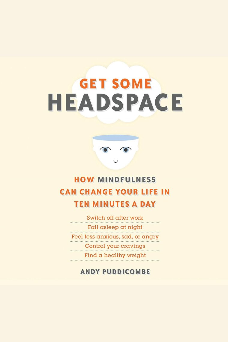 Listen to Get Some Headspace Audiobook by Andy Puddicombe | Free 30-day Trial | Scribd