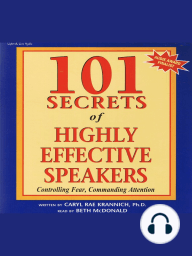 101 Secrets of Highly Effective Speakers