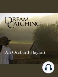 DreamCatching - Hayloft