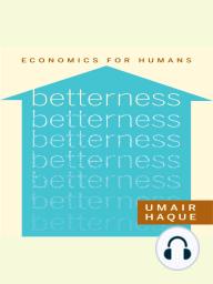 Betterness