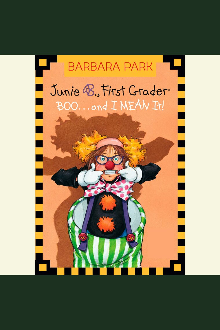 Junie B  Jones #24: BOO   and I MEAN It! by Barbara Park and Lana Quintal -  Listen Online