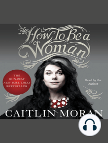 Listen To How To Be A Woman Audiobook By Caitlin Moran