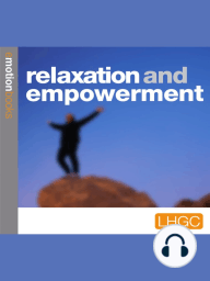 Relaxation and Empowerment
