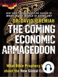 The Coming Economic Armageddon