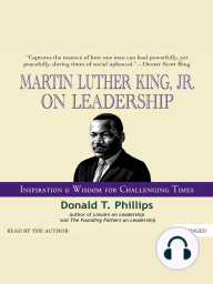 Martin Luther King Jr., on Leadership
