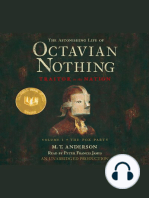 Astonishing Life of Octavian Nothing, Traitor to the Nation, Volume 1, The