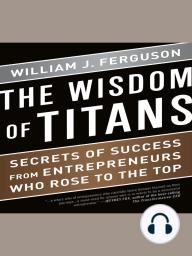 The Wisdom of Titans