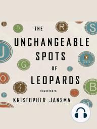 The Unchangeable Spots of Leopards