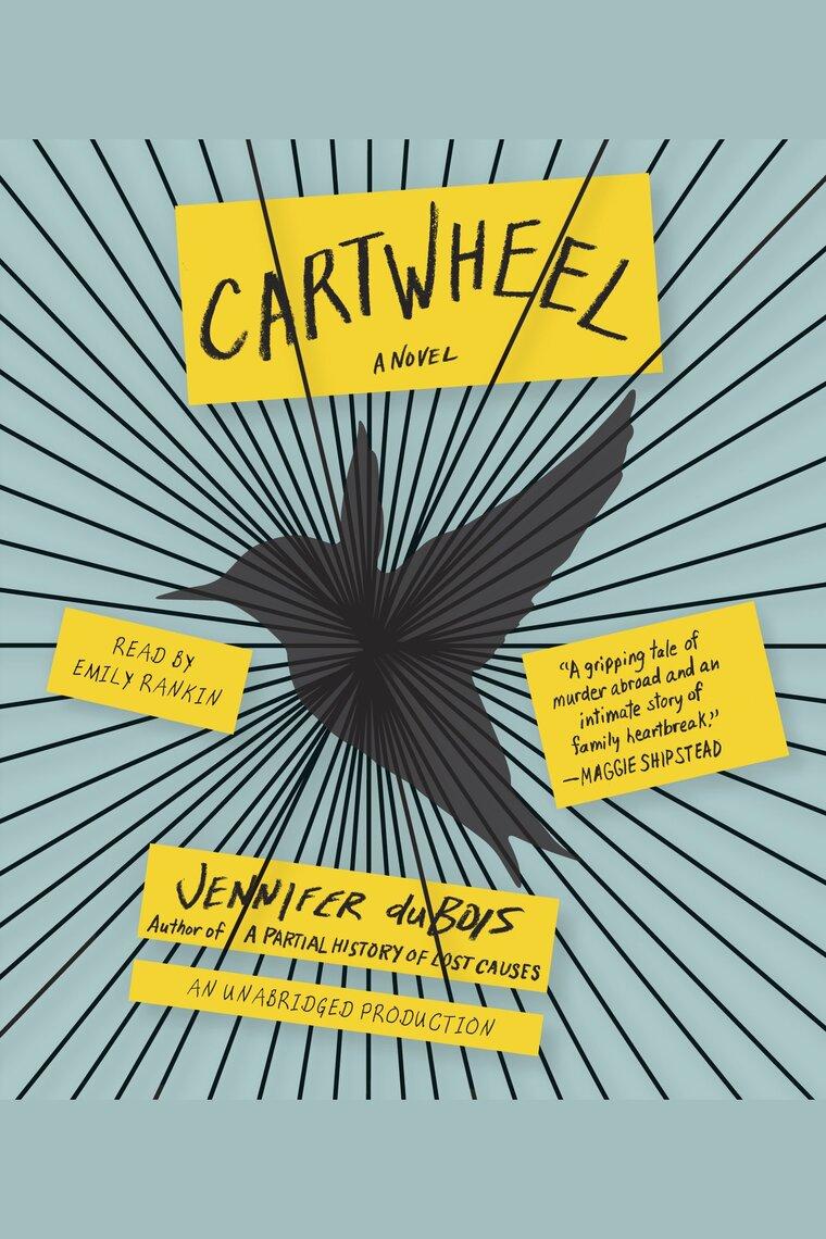 Cartwheel by Jennifer duBois and Emily Rankin - Listen Online