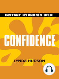 Confidence - Instant Hypnosis Help