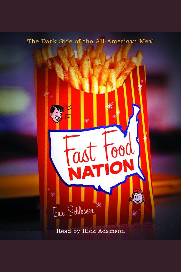 Fast Food Nation by Eric Schlosser and Rick Adamson - Audiobook - Listen  Online