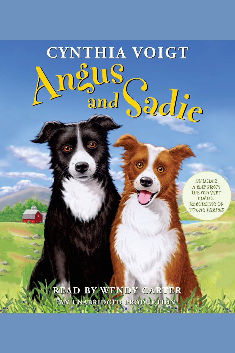 Angus and Sadie by Cynthia Voigt and Wendy Carter by Cynthia Voigt and  Wendy Carter - Listen Online