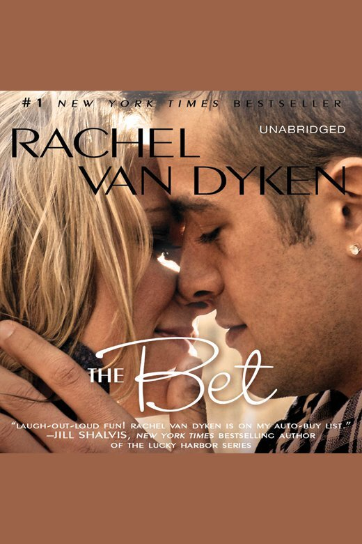 The Bet By Rachel Van Dyken And Tanya Eby By Rachel Van Dyken And