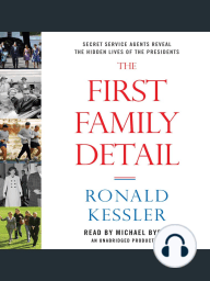 The First Family Detail