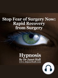 Stop Fear of Surgery Now