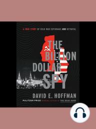 The Billion Dollar Spy