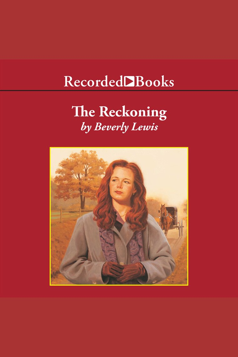 The Reckoning by Beverly Lewis and Barbara Caruso by Beverly Lewis and  Barbara Caruso - Listen Online
