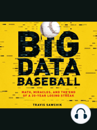Big Data Baseball