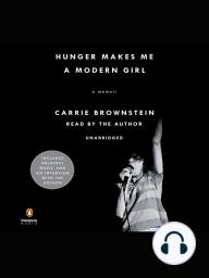 Hunger Makes Me a Modern Girl