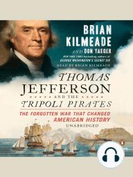 Thomas Jefferson and the Tripoli Pirates