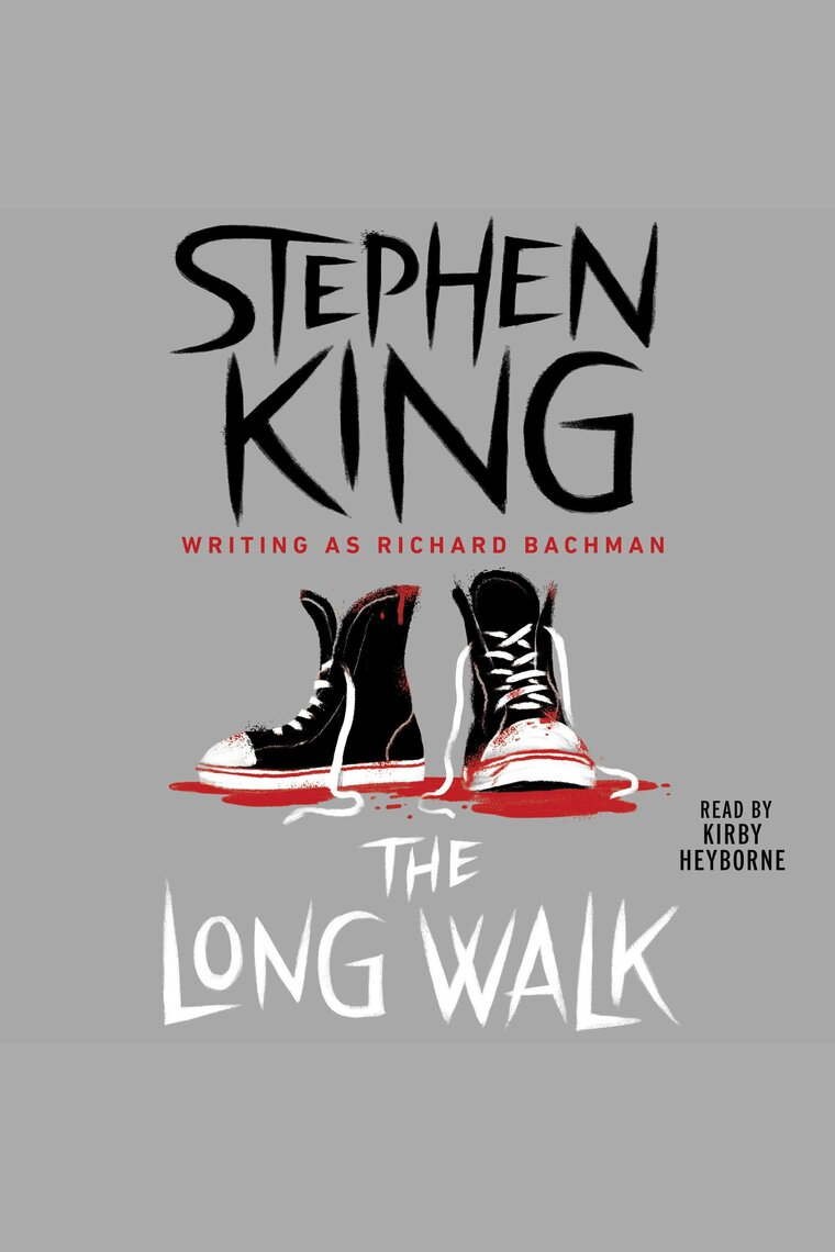 The Long Walk by Stephen King and Kirby Heyborne