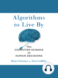 Algorithms to Live By