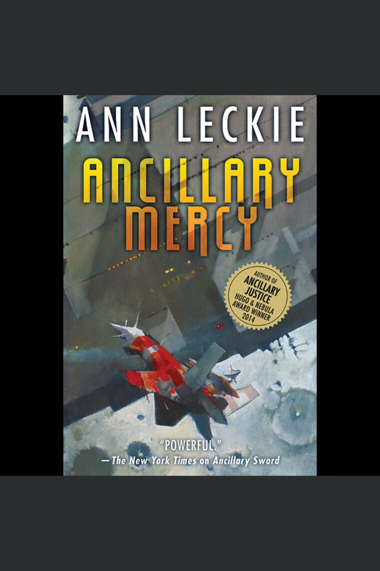 Ancillary Mercy by Ann Leckie and Adjoa Andoh - Listen Online