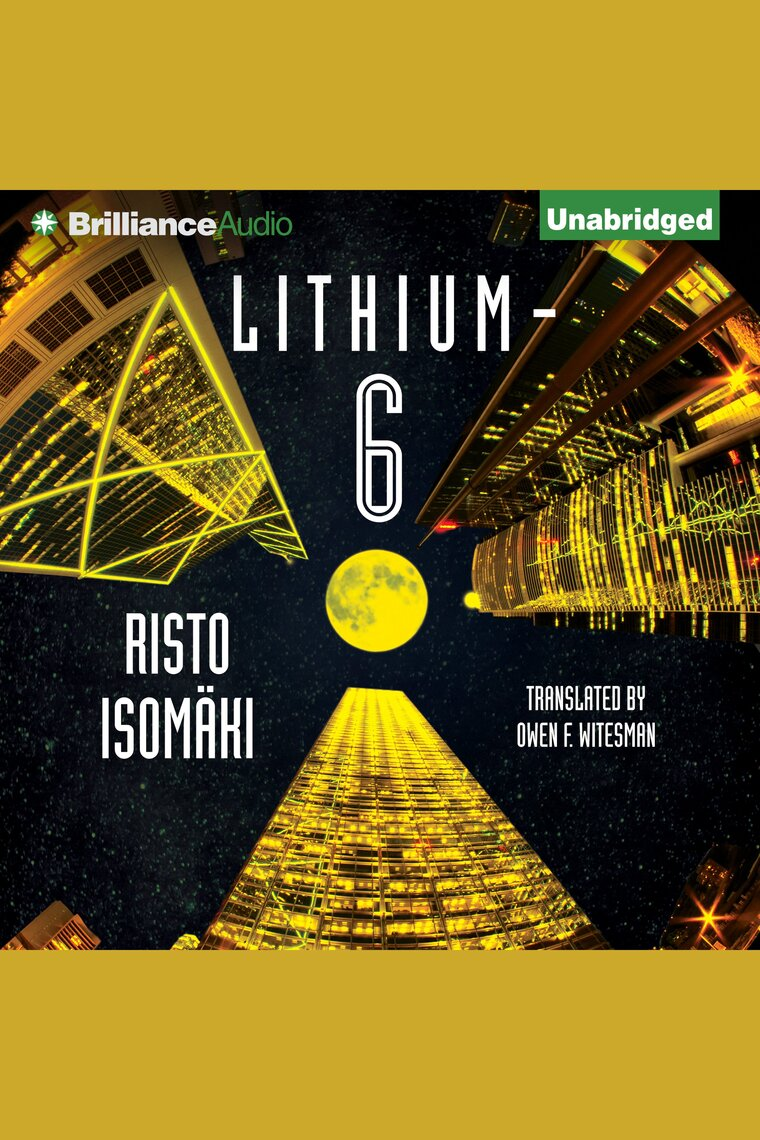 Lithium-6 by Risto Isomäki and Nick Podehl - Listen Online
