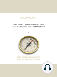 The Ten Commandments of a Successful Entrepreneur