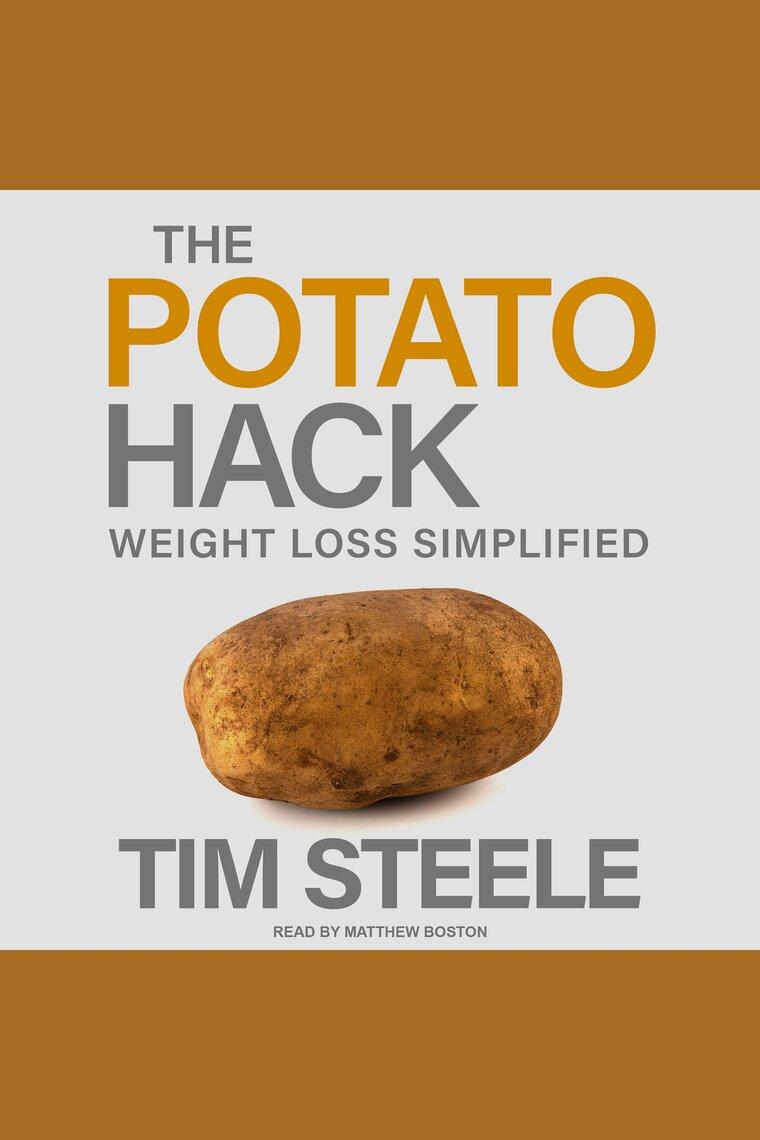The Potato Hack By Tim Steele And Matthew Boston