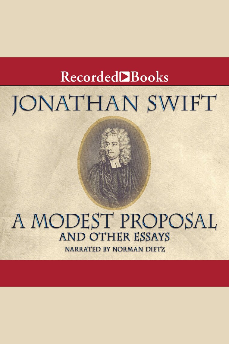 A Modest Proposal And Other Writings By Jonathan Swift And
