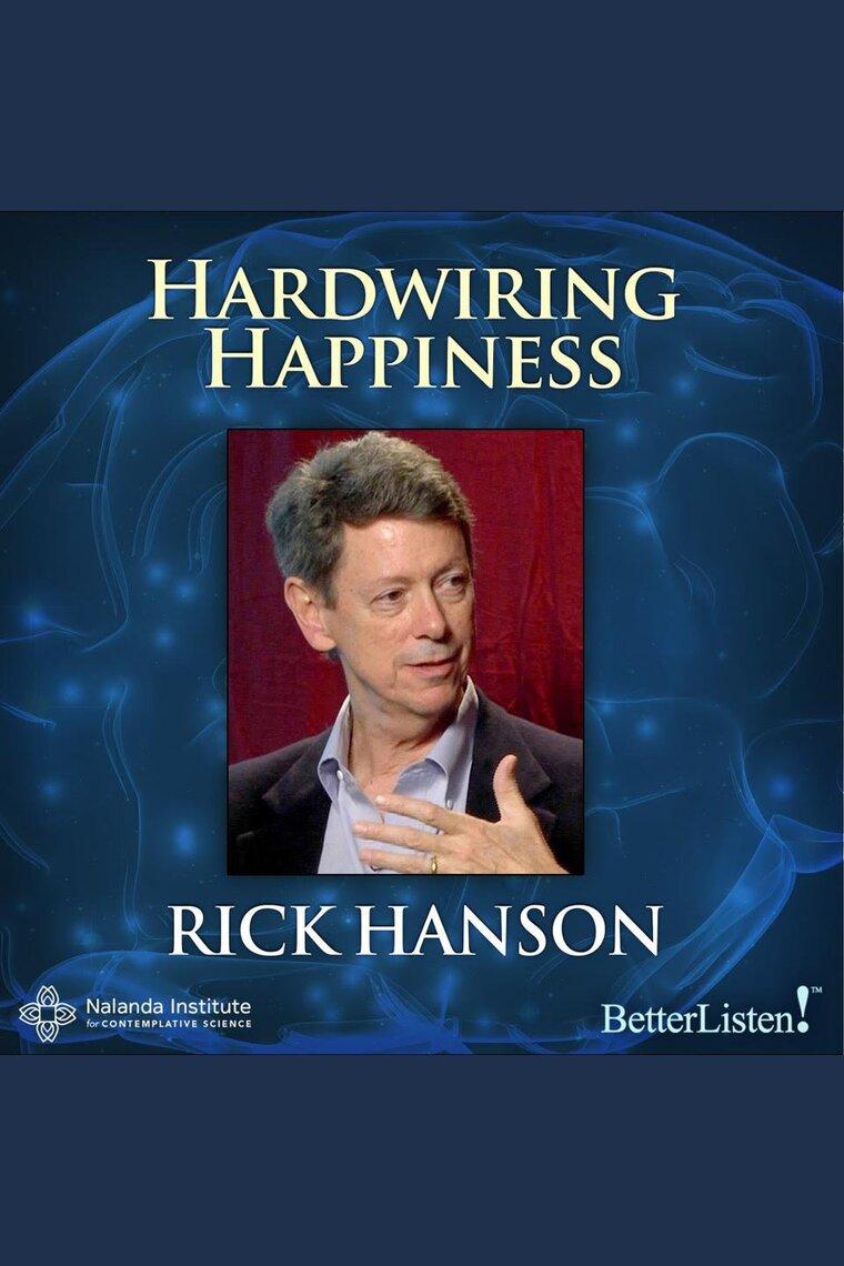 Hardwiring Happiness By Rick Hanson - Audiobook