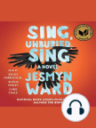 Sing, Unburied, Sing: A Novel - Read book online for free with a free trial.