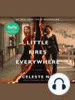 Little Fires Everywhere: A Novel - Read book online for free with a free trial.