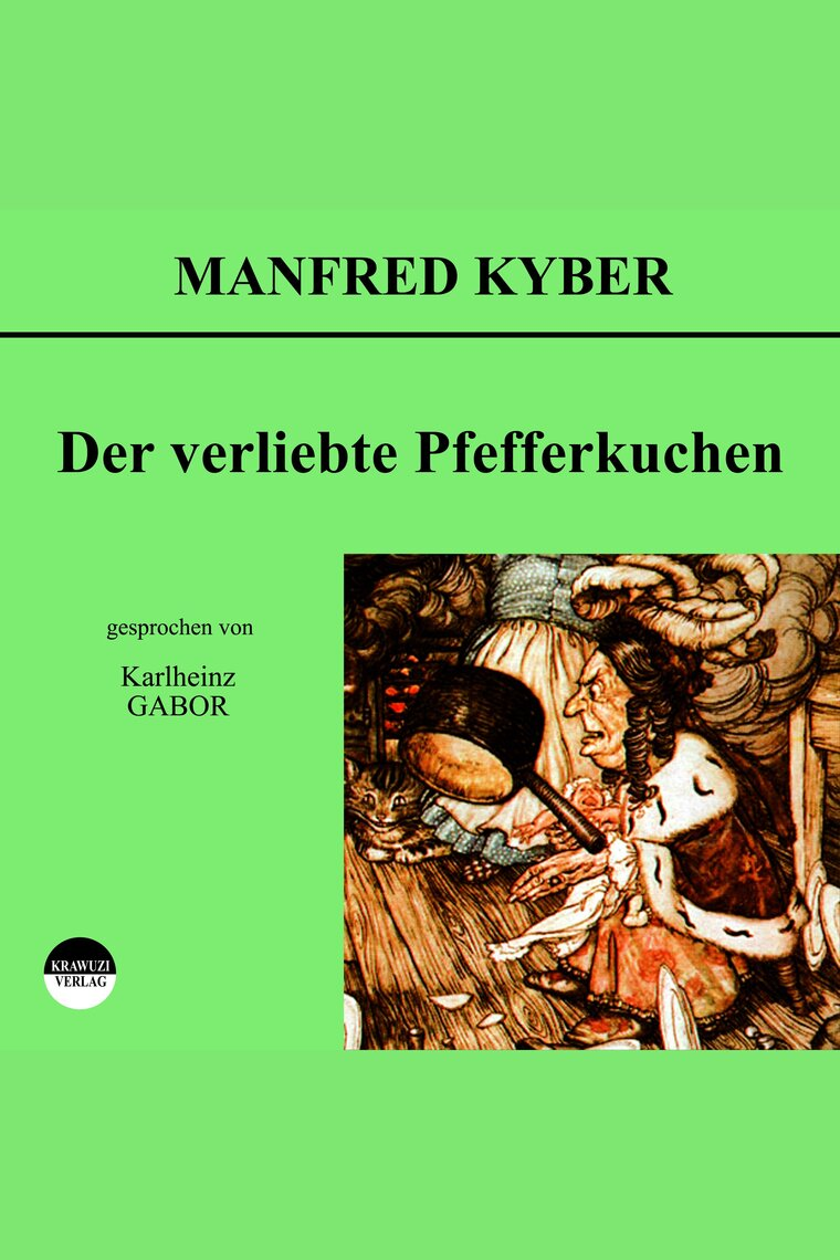 Der Verliebte Pfefferkuchen By Manfred Kyber And Karlheinz Gabor Audiobook Listen Online