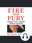 Fire and Fury: Inside the Trump White House - Read book online for free with a free trial.