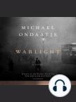 Libro de audio, Warlight: A Novel - Escuche libros de audio gratis con una prueba gratuita.