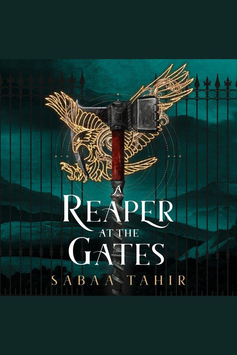 A Reaper at the Gates by Sabaa Tahir, Samantha Sunderland
