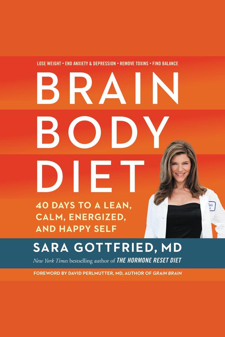 Brain Body Diet by Sara Gottfried and Tanya Eby - Audiobook - Listen Online