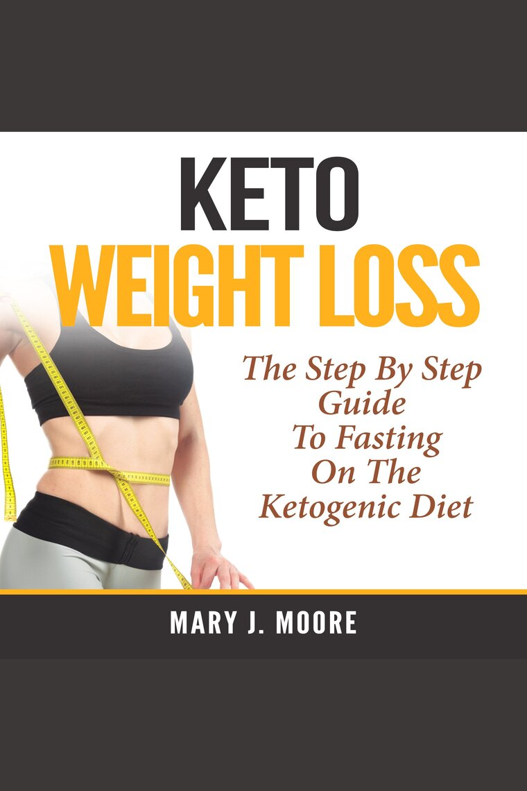 Keto Weight Loss By Mary J Moore And Jesse Gross Listen Online